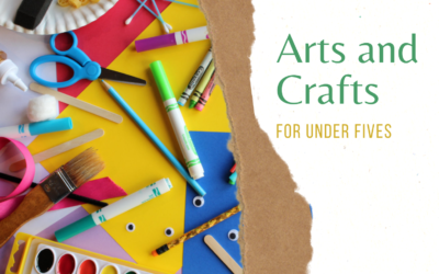 Arts and Crafts Essentials for Under 5s